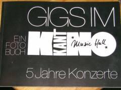 """""""Gigs im Kant-Kino"""" - ein Fotobuch"""